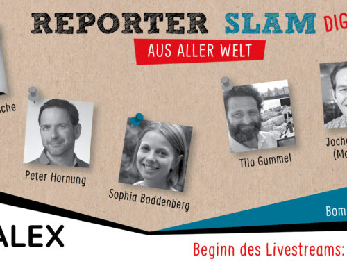 24. April, 20 Uhr: Reporter-aus-aller-Welt-Slam Digital